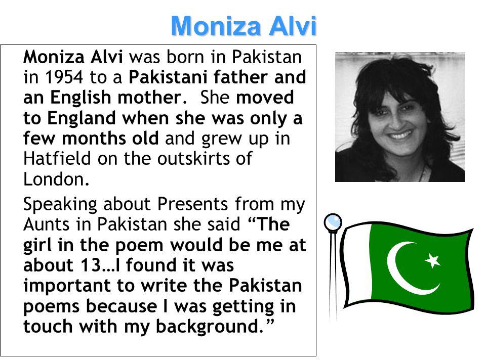 Useful Stuff Presents from my Aunts in Pakistan short film: http://www.youtube.com/watch?v=EMkqGSuUgGU Film featuring traditional Pakistani clothes as described in the poem: http://www.youtube.com/watch?v=AlpaMQRYYGI& NR=1&feature=fvwp BBC Bitesize Poems From Other Cultures: http://www.bbc.co.uk/schools/gcsebitesize/english/ poemscult/presentsrev2.shtml