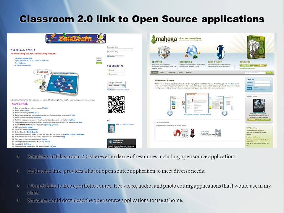 Classroom 2.0 link to Open Source applications  Members of Classroom 2.0 shares abundance of resources including open source applications.