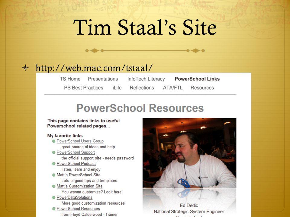 Tim Staal's Site  http://web.mac.com/tstaal/