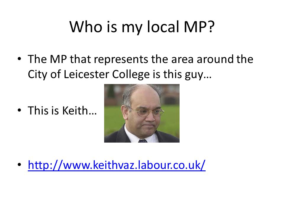 Who is my local MP.