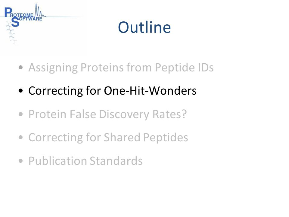Outline Assigning Proteins from Peptide IDs Correcting for One-Hit-Wonders Protein False Discovery Rates.