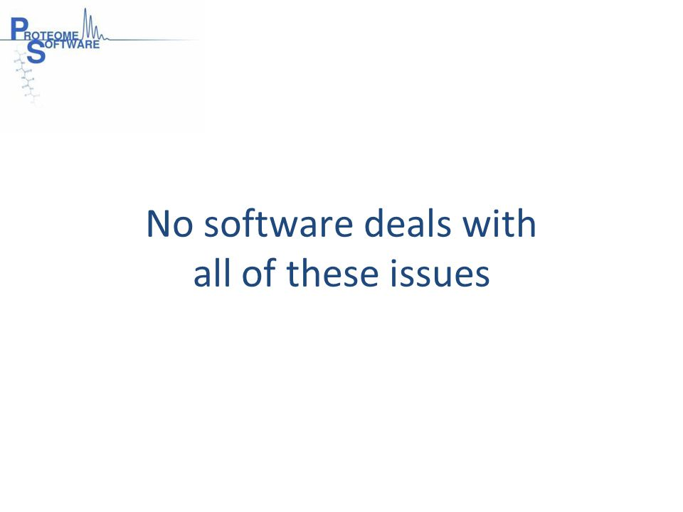 No software deals with all of these issues