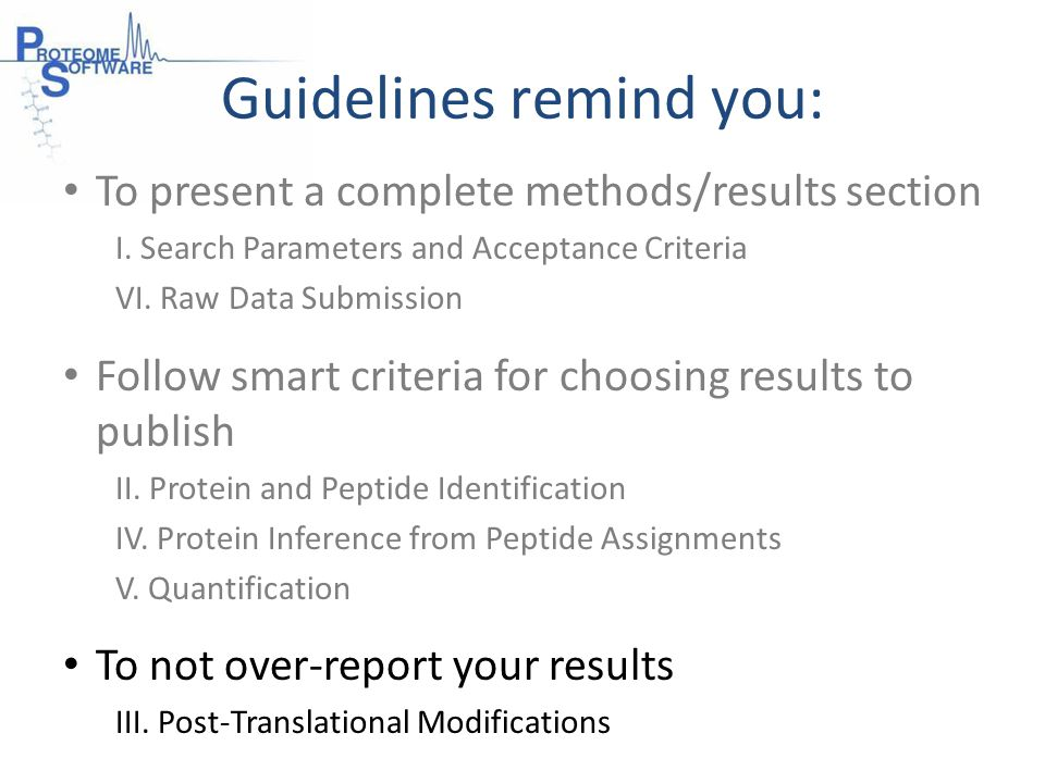 Guidelines remind you: To present a complete methods/results section I.