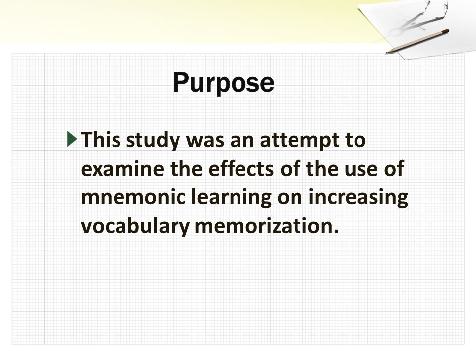 Results : Repeated measures analysis indicated that mnemonic learning did not have an effect on mnemonic learning did not have an effect on vocabulary memorization.
