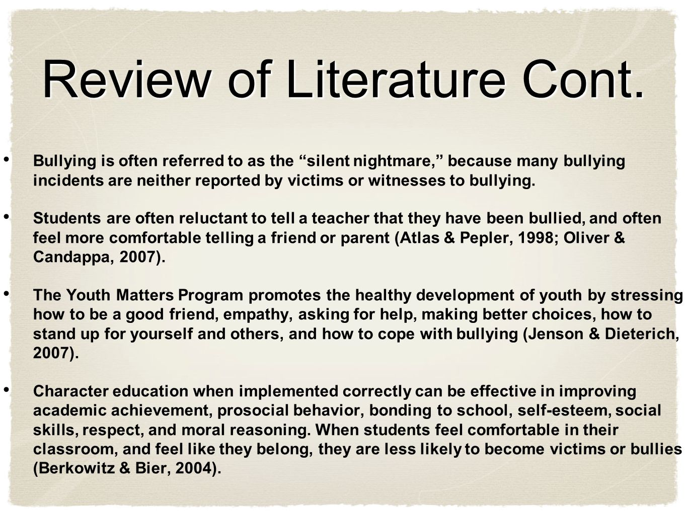 Review of Literature Theorists Erling Roland of Norway Intervention Suggestions Read alouds about bullying to make students aware of the negative effects of bullying and reflect on their bullying experiences through writing.
