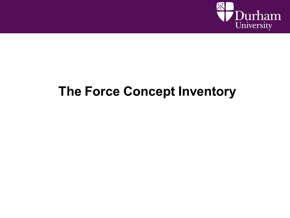 The Force Concept Inventory