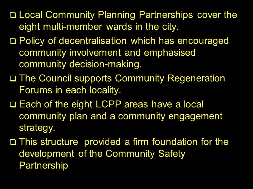   Local Community Planning Partnerships cover the eight multi-member wards in the city.
