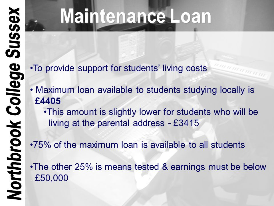 No loan repayments will begin until the student has finished his or her studies Repayments are set at a rate of 9% of a student's earnings above £15000 For example, for a student earning £18000, the monthly repayment would be £22.50 If a student's earnings are below £15000, no payments are taken Students won't have to remember to make payments – the correct amount will automatically be deducted from their pay with their tax and NI Students who become self-employed will have their payments collected through the self-assessment system Students can make higher payments if they wish to After 25 years, any loan balances remaining will be written off