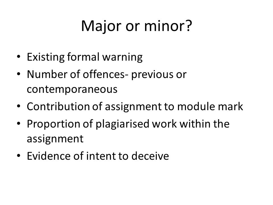 Major or minor.