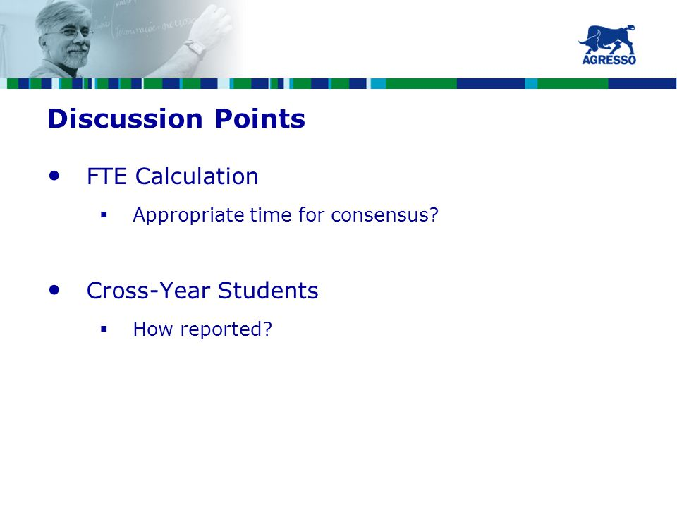 Discussion Points FTE Calculation  Appropriate time for consensus.