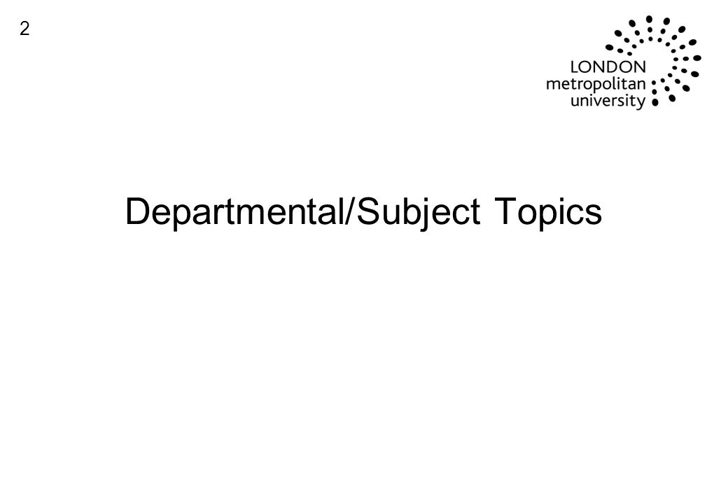 Departmental/Subject Topics 2