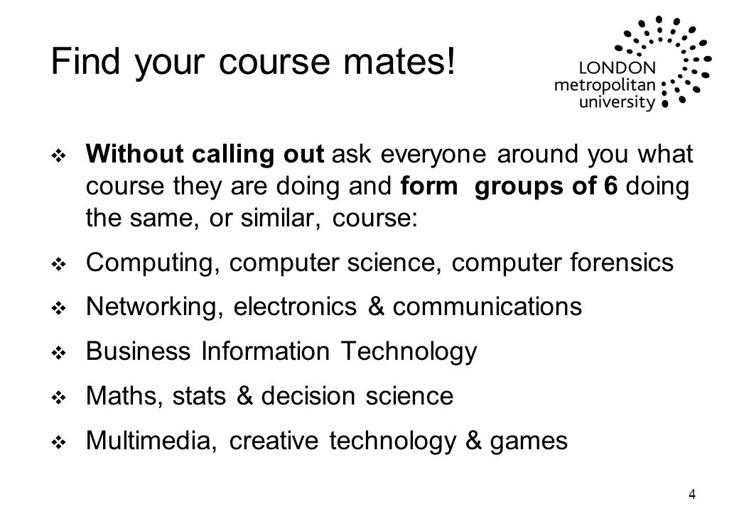 15 Your On-Line Handbooks v These are in addition to the printed 'Guide to Undergraduate Study at London Met'.