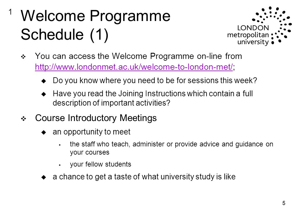 5 Welcome Programme Schedule (1) v You can access the Welcome Programme on-line from     u Do you know where you need to be for sessions this week.