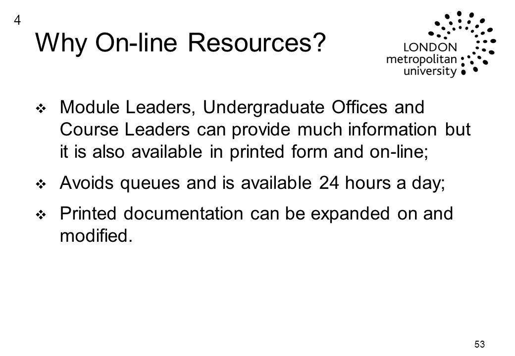 53 Why On-line Resources.