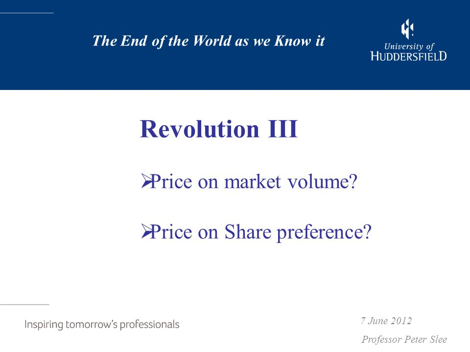 Revolution III  Price on market volume.  Price on Share preference.