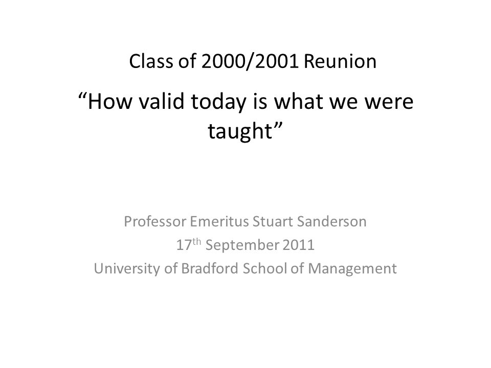 What were you taught in 2001 A standard mixture of general subjects and some specialisms which had been around for some time and were assumed to be the right things to learn.