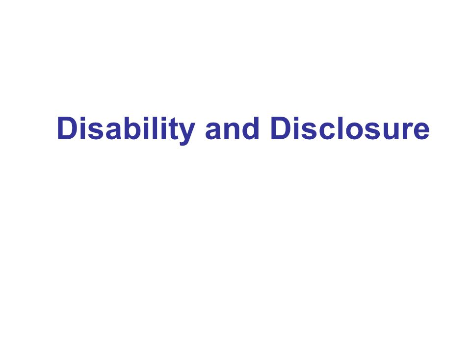 Disability and Disclosure