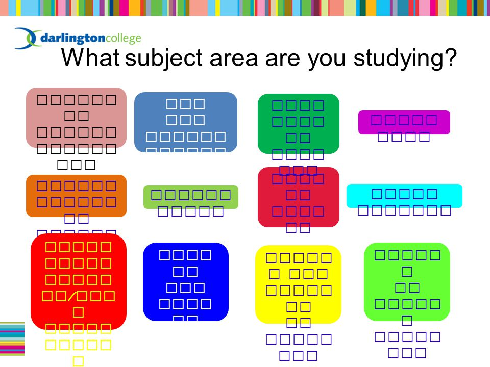 What subject area are you studying.