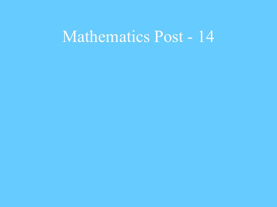 Mathematics Post - 14