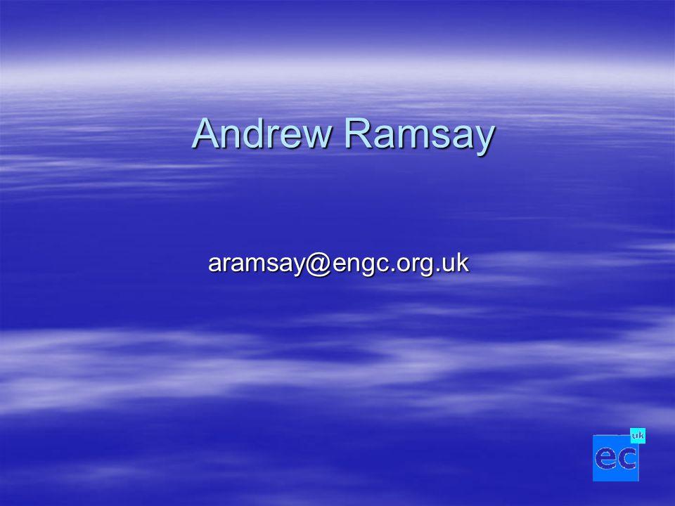 Andrew Ramsay aramsay@engc.org.uk