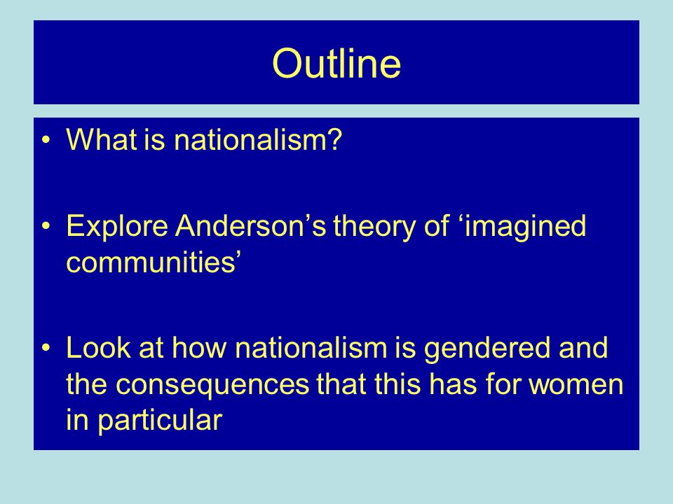 Outline What is nationalism.