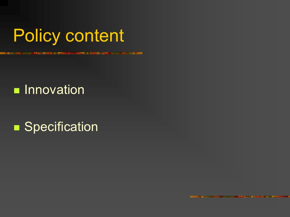 Policy content Innovation Specification