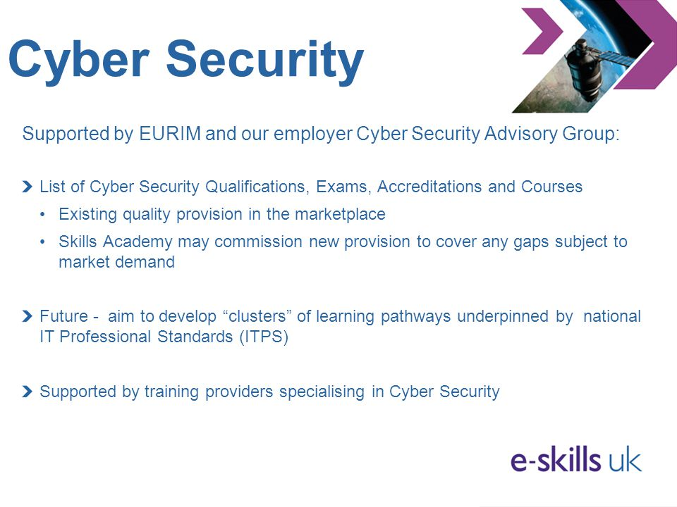 Cyber Security Supported by EURIM and our employer Cyber Security Advisory Group: List of Cyber Security Qualifications, Exams, Accreditations and Cou