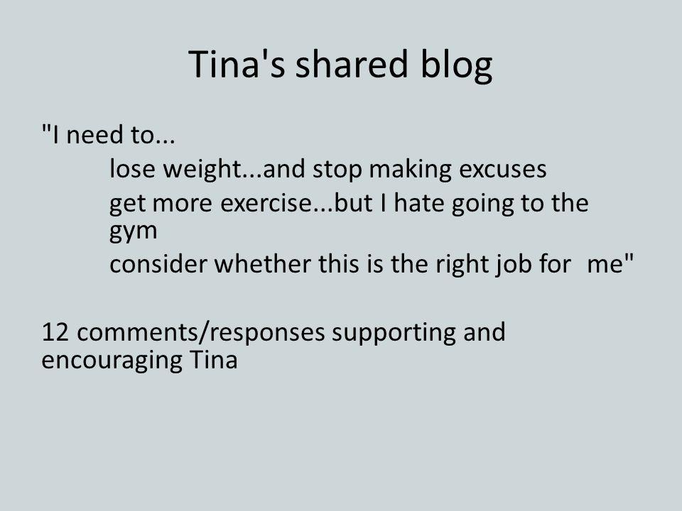 Tina s shared blog I need to...