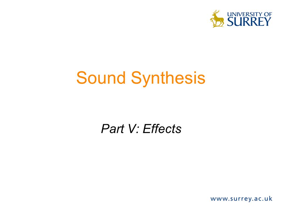 Sound Synthesis Part V: Effects