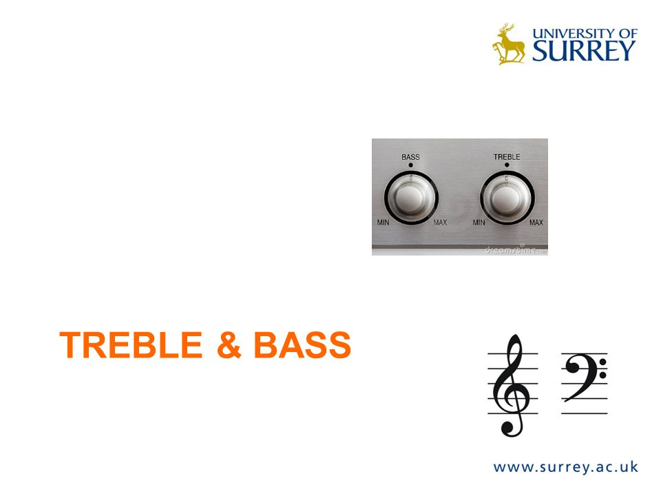 TREBLE & BASS