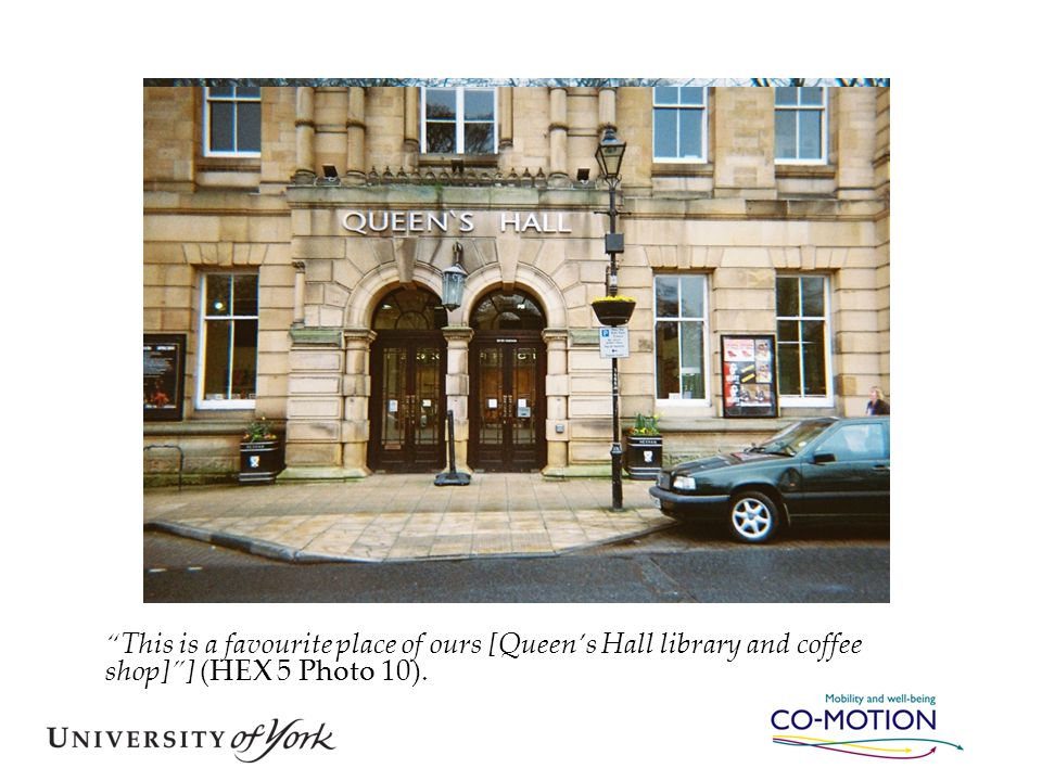 """This is a favourite place of ours [Queen's Hall library and coffee shop]""] (HEX 5 Photo 10)."