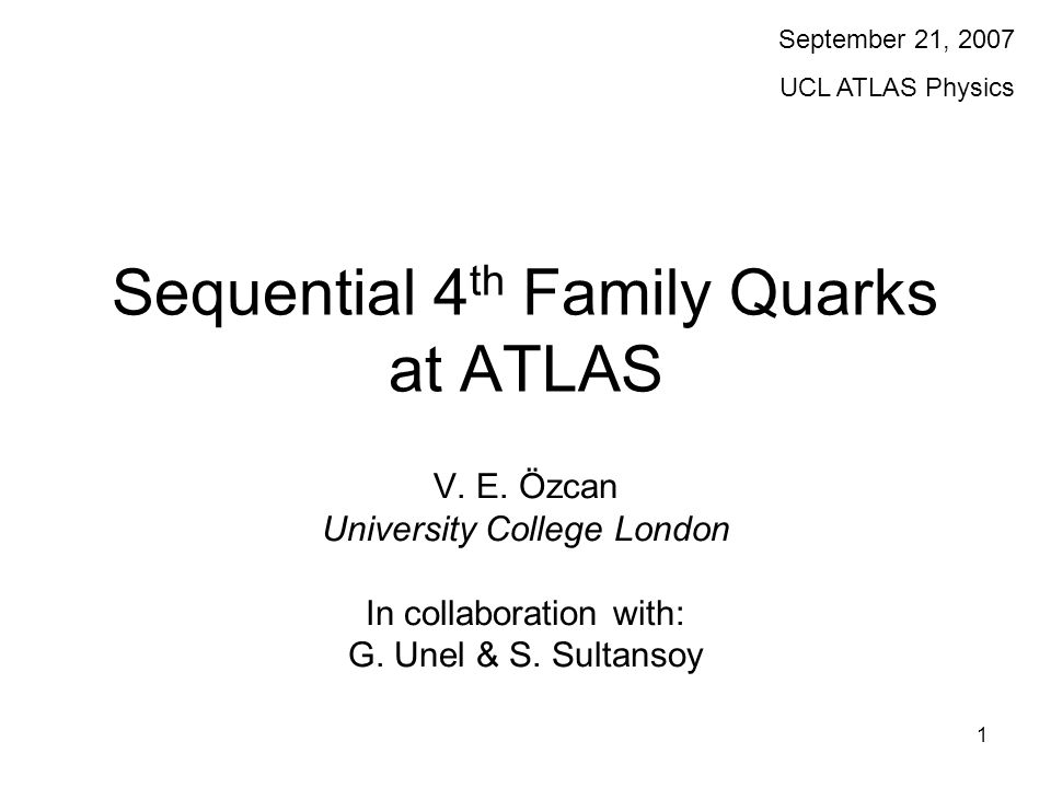 1 Sequential 4 th Family Quarks at ATLAS V. E.