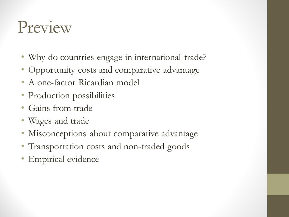 Preview Why do countries engage in international trade.