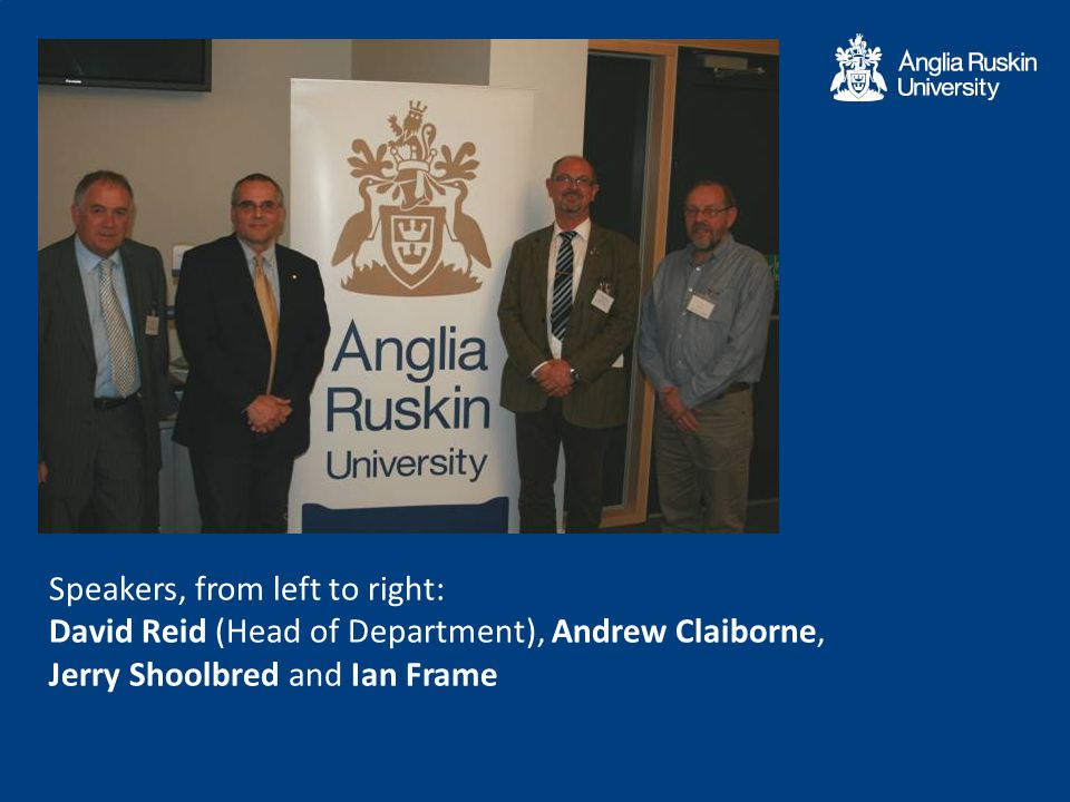 Speakers, from left to right: David Reid (Head of Department), Andrew Claiborne, Jerry Shoolbred and Ian Frame