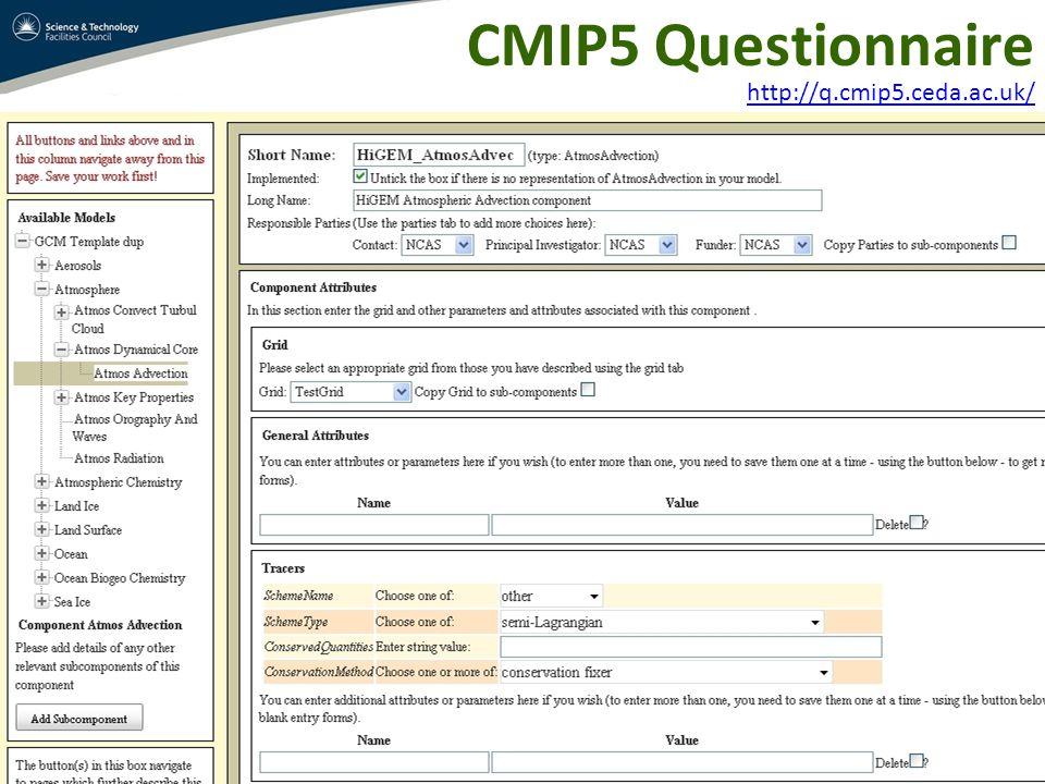 CMIP5 Questionnaire http://q.cmip5.ceda.ac.uk/