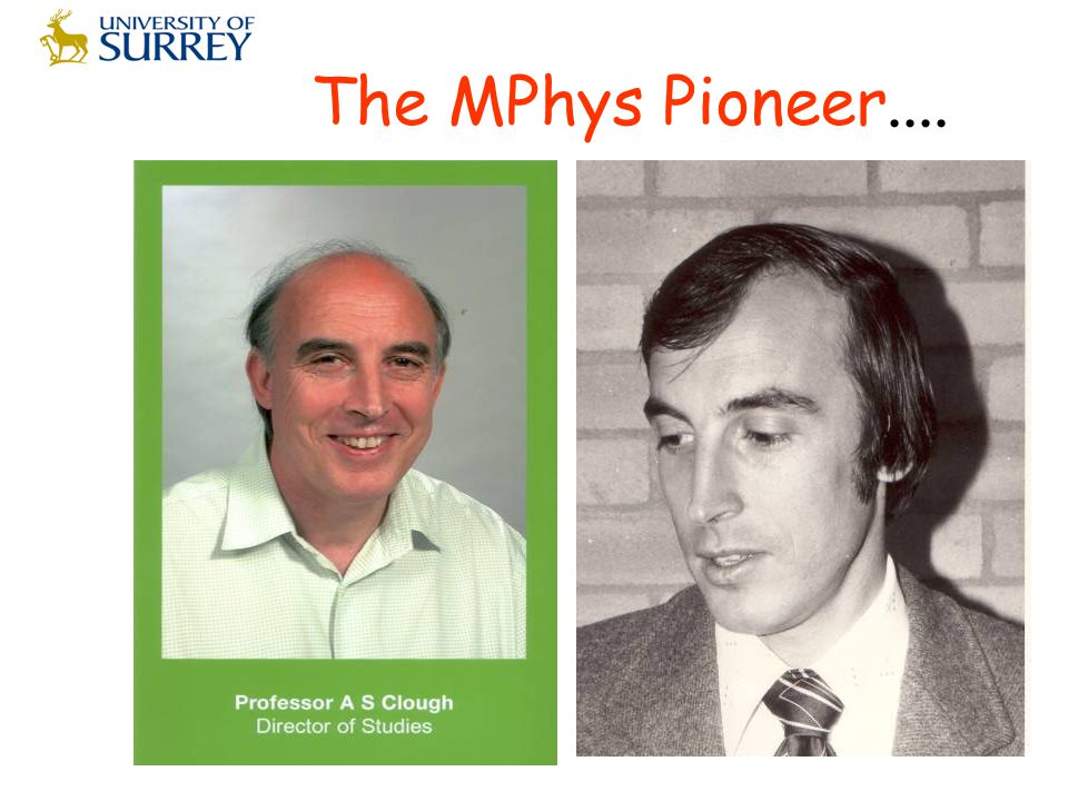The MPhys Pioneer....