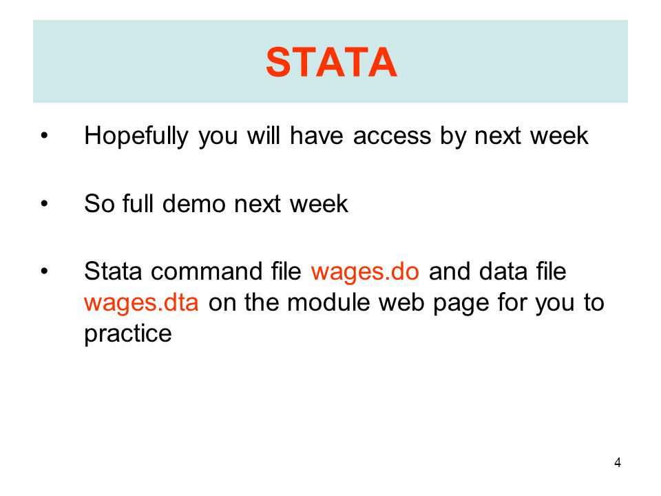 45 Next Lecture Monday 23 rd October F107 11:00-12:00 STATA demo