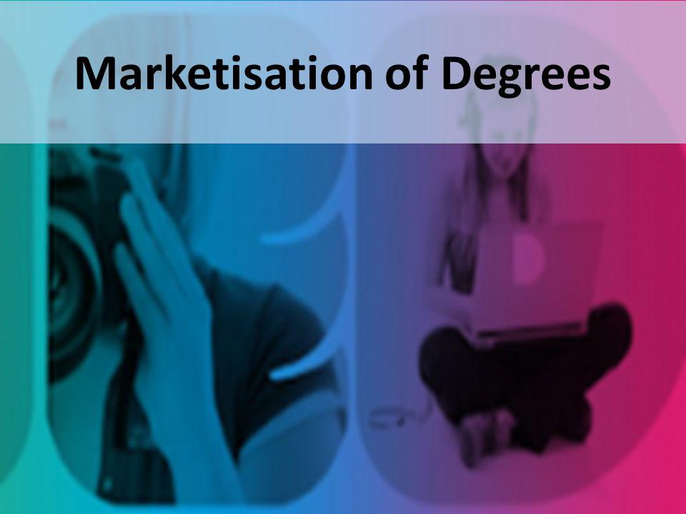 Marketisation of Degrees
