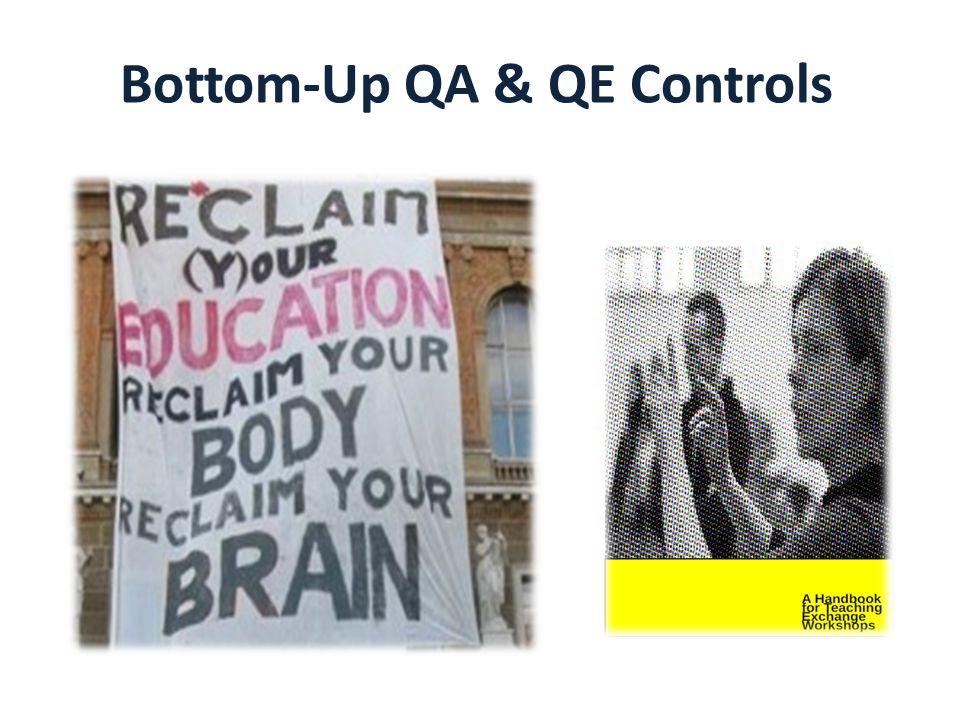Bottom-Up QA & QE Controls