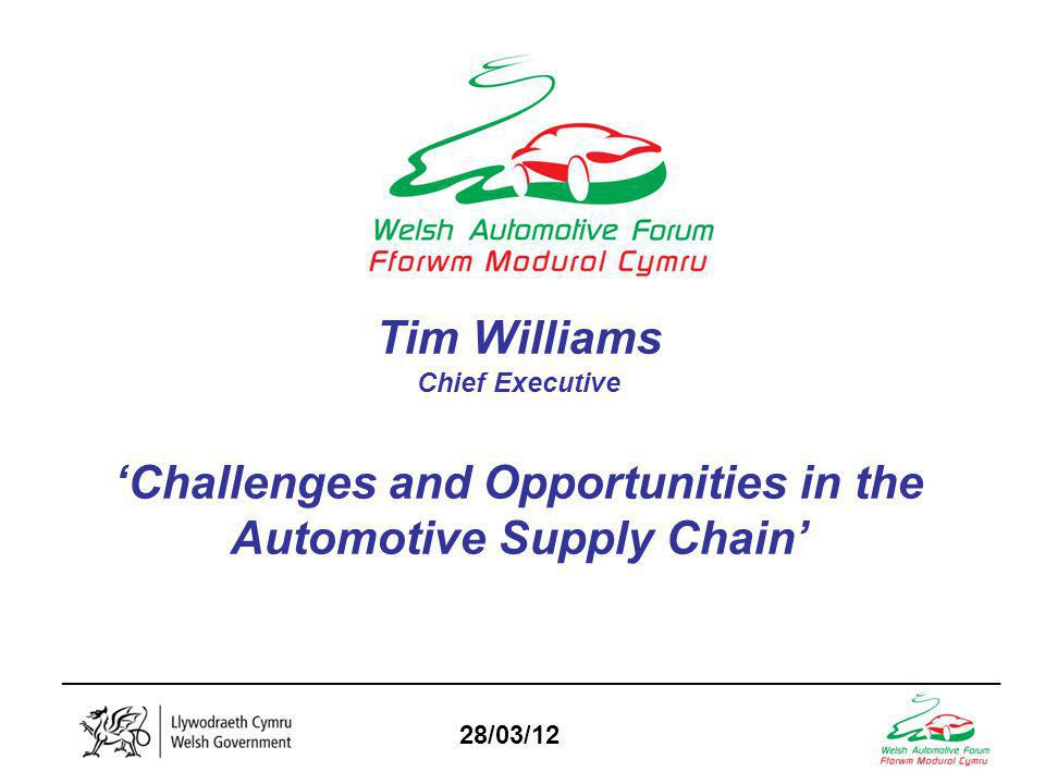 _________________________________________________________________ 28/03/12 AGENDA SOME AUTOMOTIVE INDUSTRY FACTS AND FIGURES SUPPLY CHAIN STRUCTURE UK AUTOMOTIVE CHALLENGES TECHNOLOGY AND SUPPLY CHAIN ROADMAPS THE GREEN AGENDA ACTIONS / RECOMMENDATIONS vm TIER 1 TIER 2+3