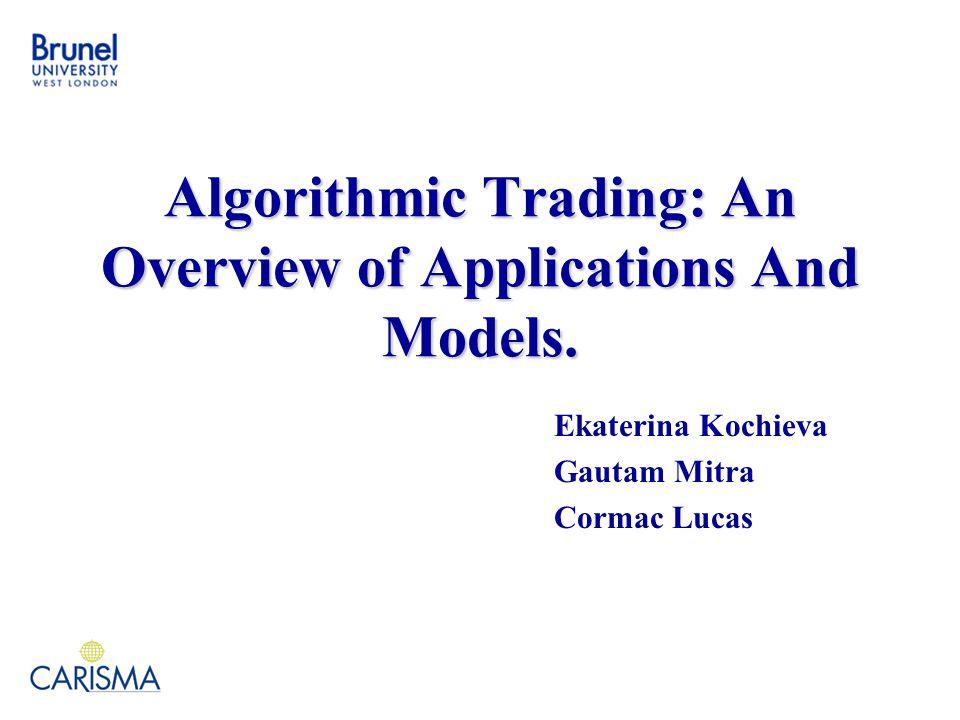 Models for trade Scheduling 2. Basic models