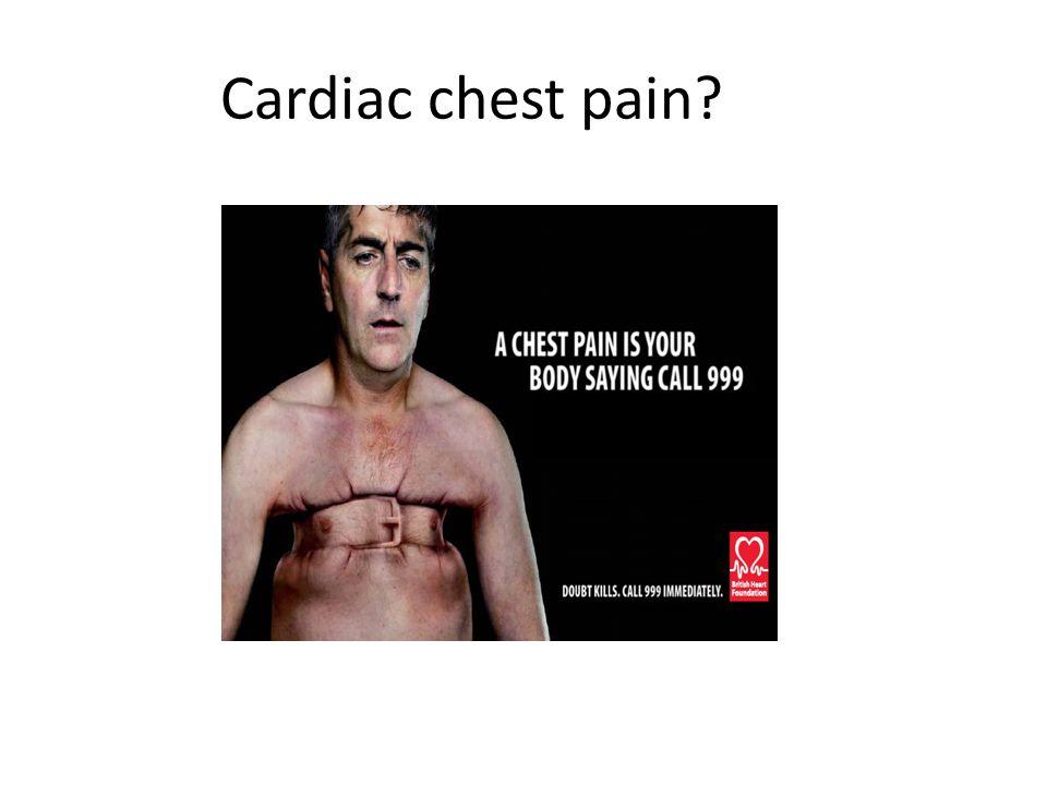 Cardiac chest pain?