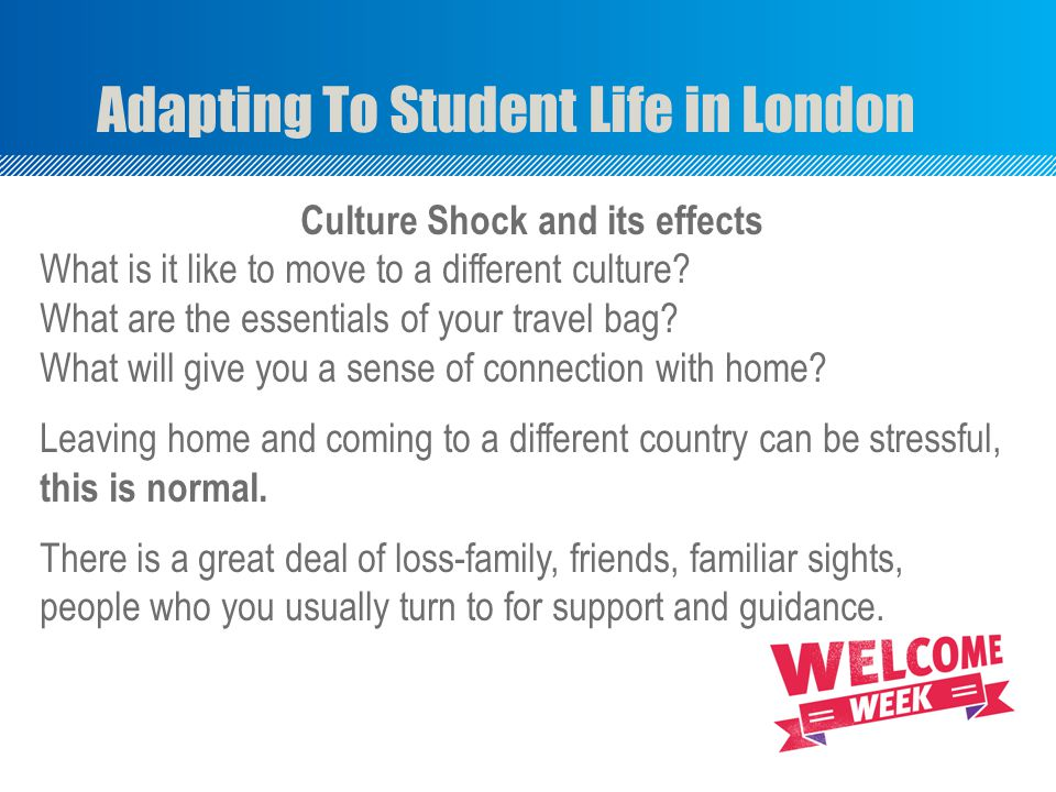 Culture Shock and its effects What is it like to move to a different culture.