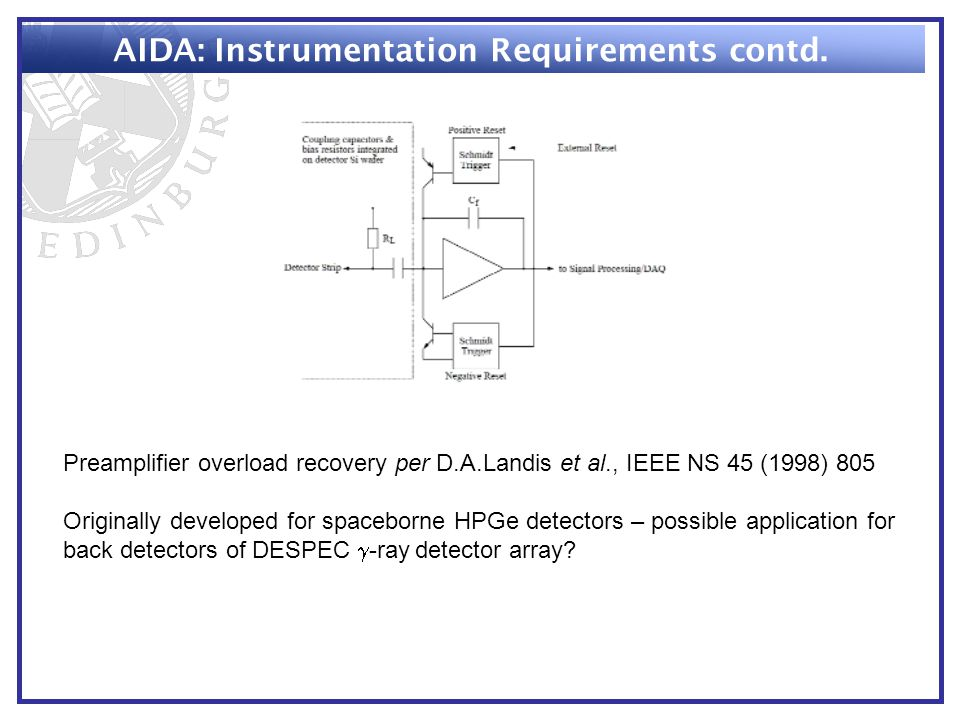 AIDA: Instrumentation Requirements contd.