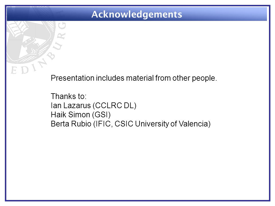 Acknowledgements Presentation includes material from other people.
