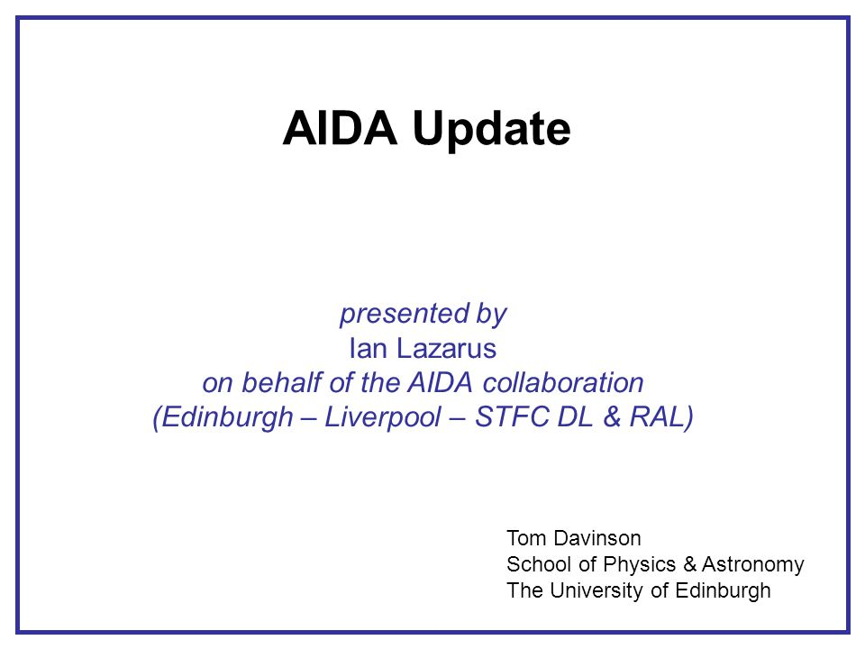 AIDA: Introduction Advanced Implantation Detector Array (AIDA) UK collaboration: University of Edinburgh, University of Liverpool, STFC Daresbury Laboratory & STFC Rutherford Appleton Laboratory SuperFRS Exotic nuclei ~ 50 – 200MeV/u Implant – decay correlations Multi-GeV implantation events Subsequent low-energy decays Tag events for gamma and neutron detector arrays Detector: multi-plane Si DSSD array wafer thickness 1mm 8cm x 8cm (128x128 strips) or 24cm x 8cm (384x128 strips) Instrumentation: ASIC low noise (<12keV FWHM), low threshold (0.25% FSR) 20GeV FSR plus ( 20MeV FSR or 1GeV FSR) fast overload recovery (~  s) spectroscopy performance time-stamping