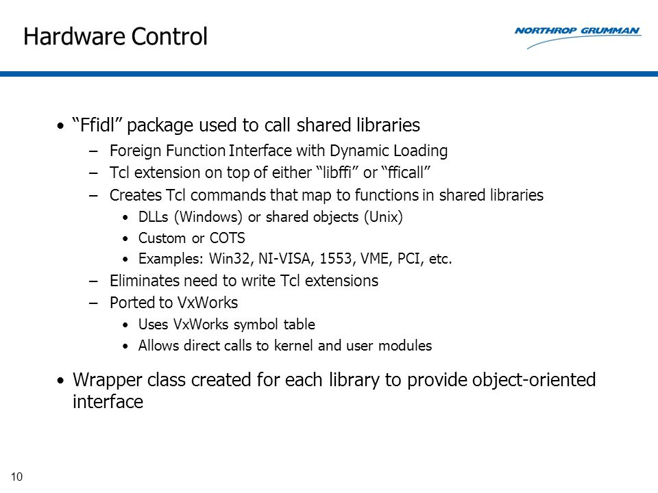 "Hardware Control ""Ffidl"" package used to call shared libraries –Foreign Function Interface with Dynamic Loading –Tcl extension on top of either ""libff"