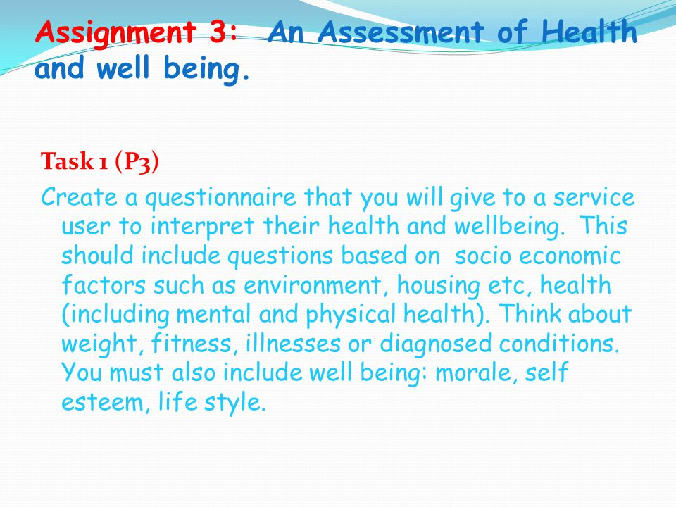Assignment 3: An Assessment of Health and well being.