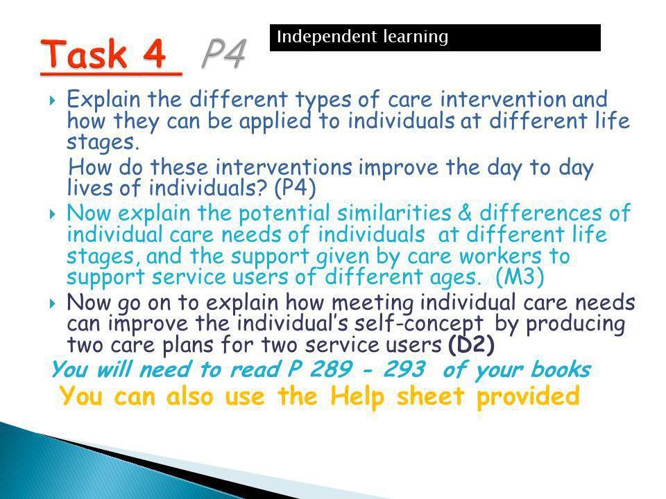  Explain the different types of care intervention and how they can be applied to individuals at different life stages.