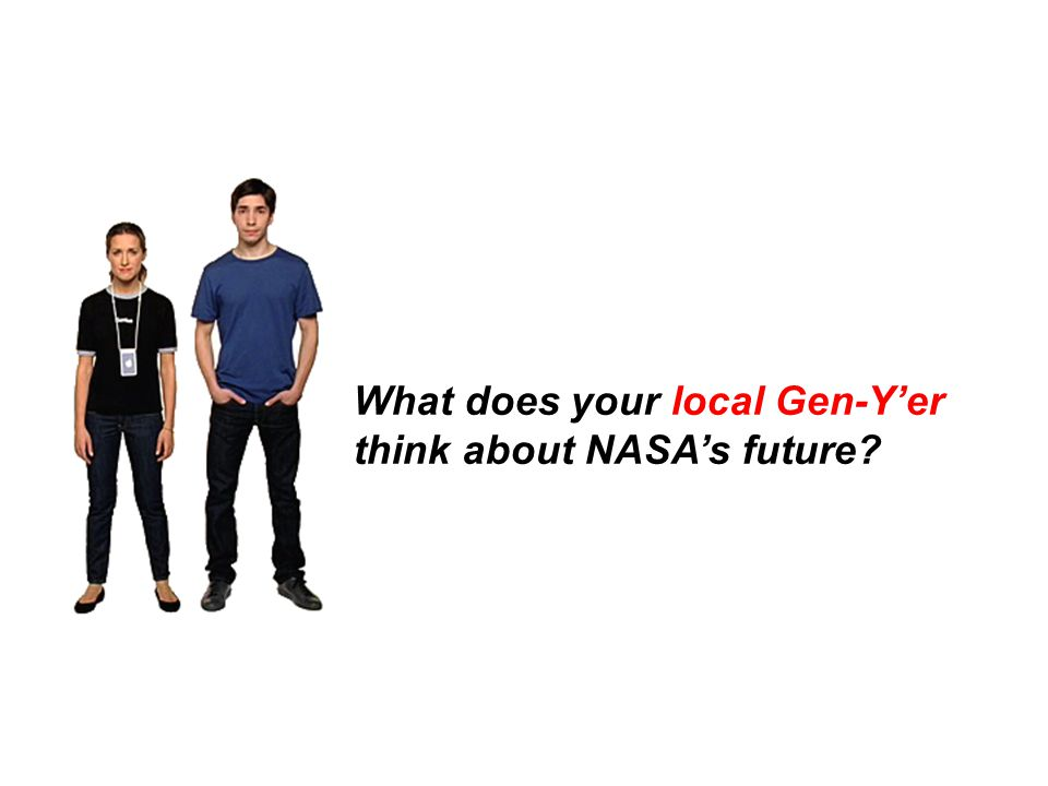 What does your local Gen-Y'er think about NASA's future
